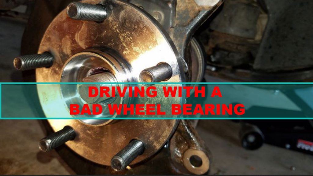 How Long Can You Drive On A Bad Wheel Bearing