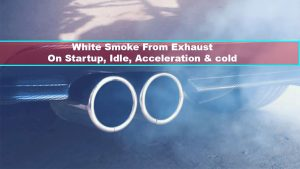 white smoke from exhaust on startup