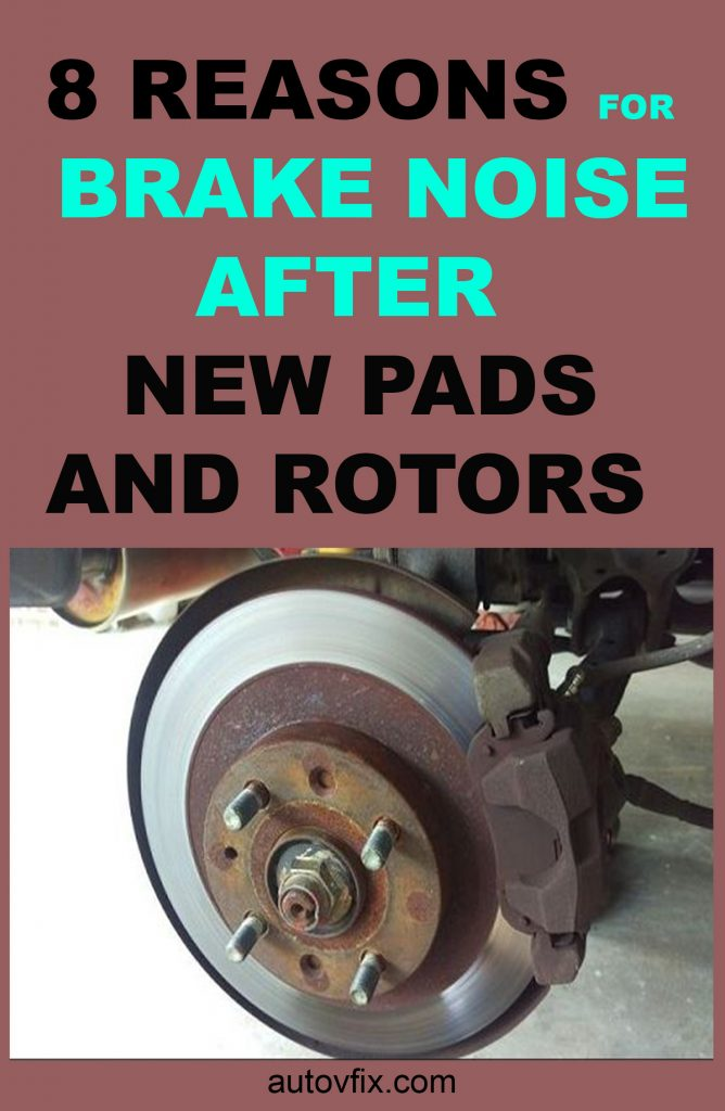 Causes Of Brake Noise After New Pads And Rotors New Brakes Squeaking At Low Speed Autovfix Com
