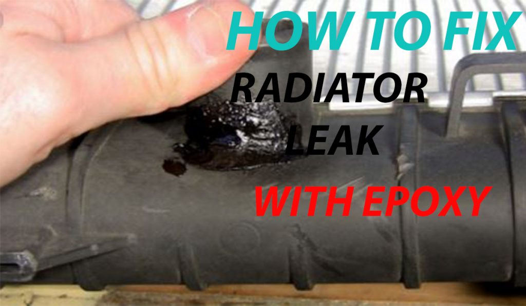 how to fix radiator leak with epoxy
