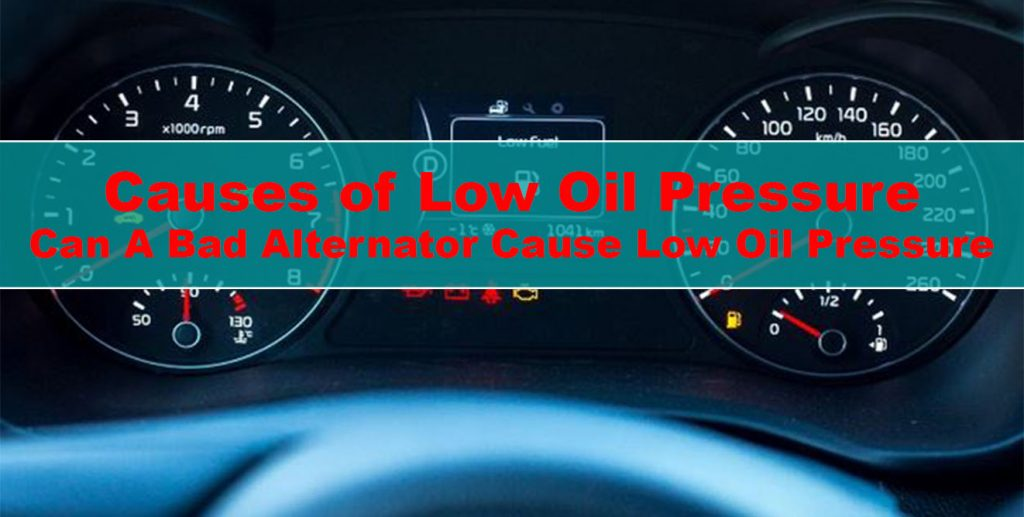 Causes of low oil pressure: Can a clogged oil filter cause low oil pressure